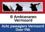8 ambtenaren vermoord hollandaca